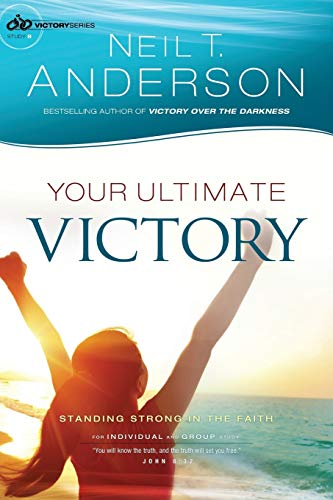 9780764217050: Your Ultimate Victory: Stand Strong in the Faith (Victory Series) (Volume 8)