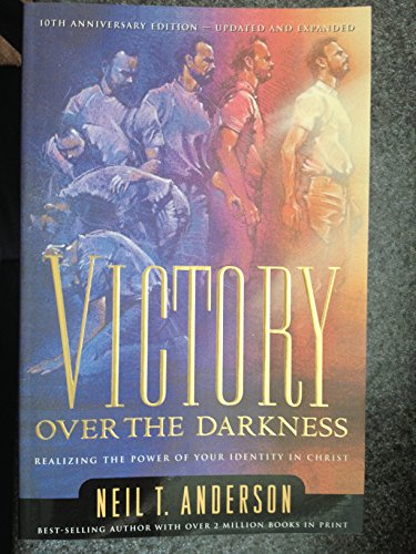 9780764217173: Victory Over the Darkness: Realize the Power of Your Identity in Christ (The Victory Over the Darkness Series)