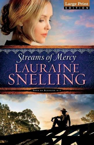 9780764217319: Streams of Mercy (Song of Blessing)