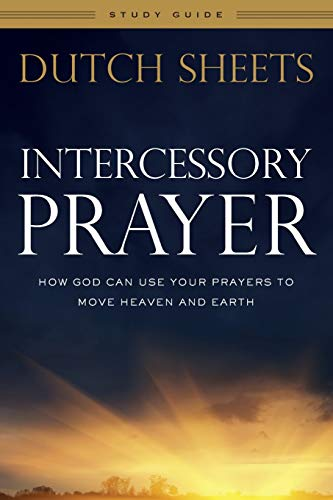 9780764217883: Intercessory Prayer Study Guide: How God Can Use Your Prayers to Move Heaven and Earth