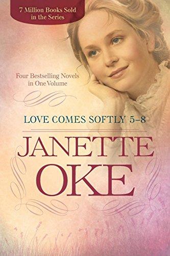 Love Comes Softly 5-8: Four Bestselling Novels: Janette Oke