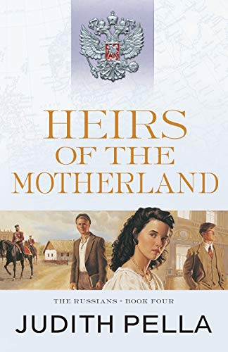9780764218538: Heirs of the Motherland (The Russians)