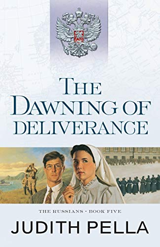 9780764218545: The Dawning of Deliverance (The Russians)