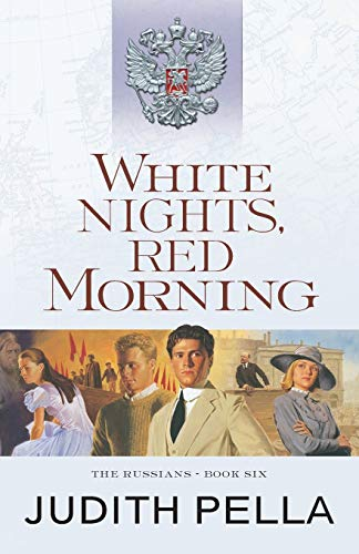 9780764218552: White Nights, Red Morning (The Russians)