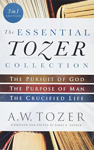 9780764218910: The Essential Tozer Collection: The Pursuit of God, The Purpose of Man, and The Crucified Life