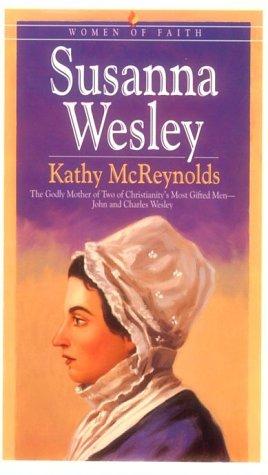 9780764220036: Susanna Wesley (Women of Faith)