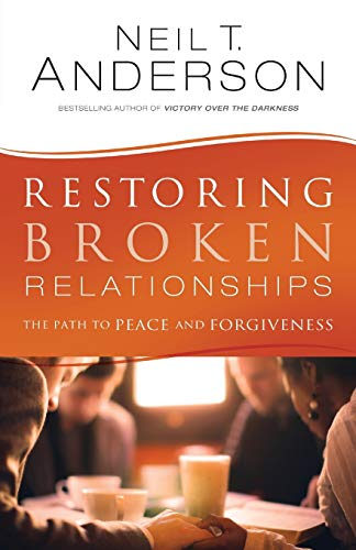 9780764220241: Restoring Broken Relationships: The Path to Peace and Forgiveness