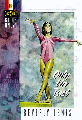 Only the Best (Girls only): Lewis, Beverley