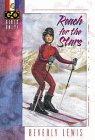 Reach for the Stars (Girls Only!, Book: Lewis, Beverly