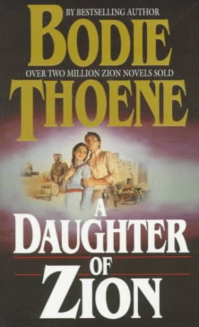 9780764221088: A Daughter of Zion (Zion Chronicles)