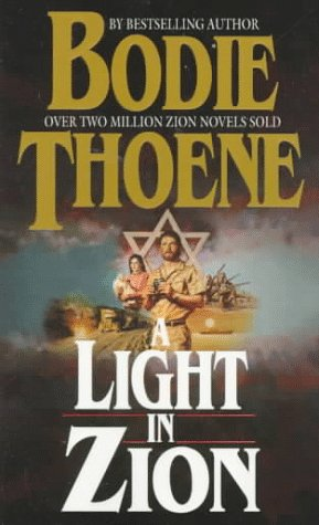 9780764221101: Light in Zion (Zion chronicle series)