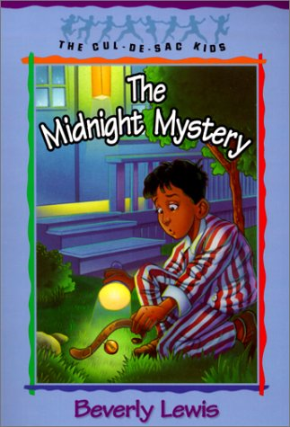 The Midnight Mystery (The Cul-de-Sac Kids #24): Lewis, Beverly