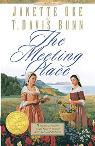 9780764221767: The Meeting Place (Song of Acadia)