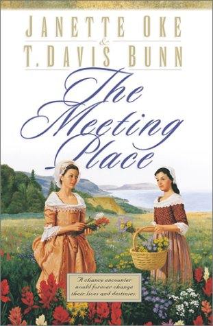 9780764221798: The Meeting Place (Song of Acadia #1)