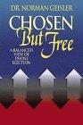 9780764221989: Chosen but Free