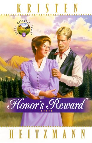 9780764222047: Honor's Reward (Rocky Mountain Legacy #5) (No 5)