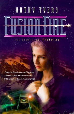 9780764222153: Fusion Fire (Firebird Trilogy)