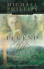 9780764222177: Legend of the Celtic Stone (Caledonia Series, Book 1)