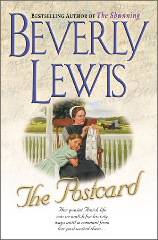 The Postcard (Amish Country Crossroads #1) (0764222236) by Lewis, Beverly