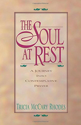 9780764222276: The Soul at Rest