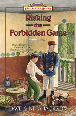 9780764222344: Risking the Forbidden Game: Maude Cary (Trailblazer Books #38)