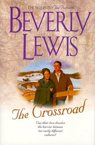 9780764222399: The Crossroad (Amish Country Crossroads #2)