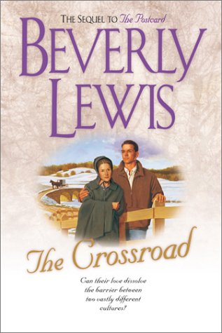 9780764222405: The Crossroad (Amish Country Crossroads #2)