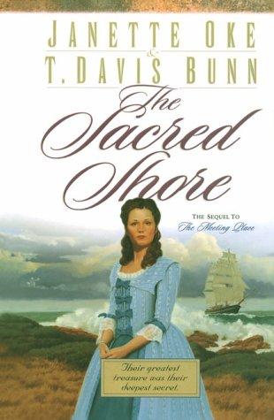 The Sacred Shore (Song of Acadia #2) (076422249X) by Janette Oke; T. Davis Bunn