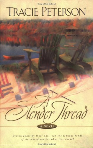 Slender Thread, A (0764222511) by Peterson, Tracie