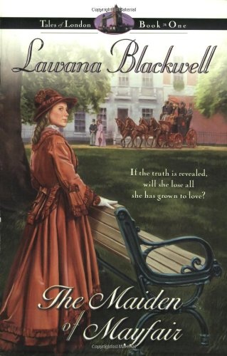 9780764222580: The Maiden of Mayfair (Tales of London Series #1)
