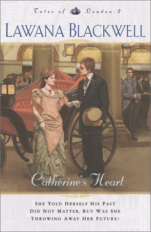 9780764222597: Catherine's Heart (Tales of London Series #2)