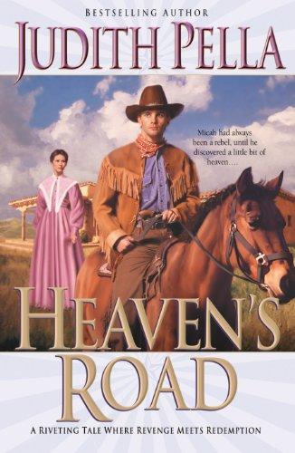 Heaven's Road (Lone Star Romance Series #2) (0764222791) by Judith Pella
