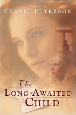 9780764222900: The Long-Awaited Child