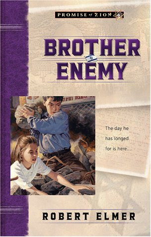 Brother Enemy (Promise of Zion - Bk. 4) Signed: Elmer, Robert