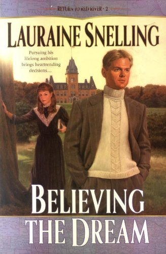 9780764223181: Believing the Dream (Return to Red River)
