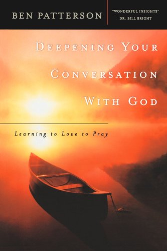 9780764223518: Deepening Your Conversation with God: Learning to Love to Pray (Pastor's Soul)