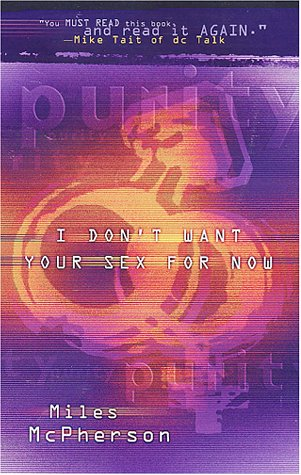 I Don't Want Your Sex for Now: Miles McPherson
