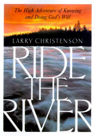 Ride the River: Christenson, Larry