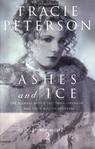 9780764223792: Ashes and Ice (Yukon Quest #2)