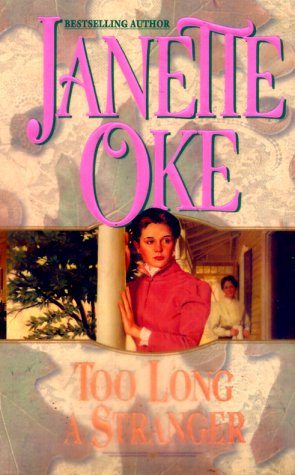 Too Long a Stranger (Women of the: Oke, Janette