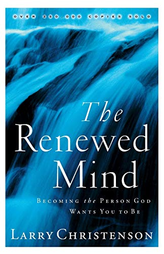9780764223914: The Renewed Mind: Becoming the Person God Wants You to Be