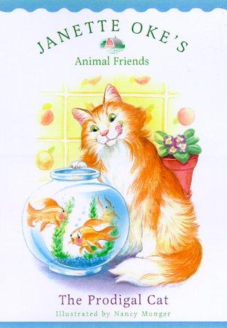 9780764224065: The Prodigal Cat (Janette Oke's Animal Friends)