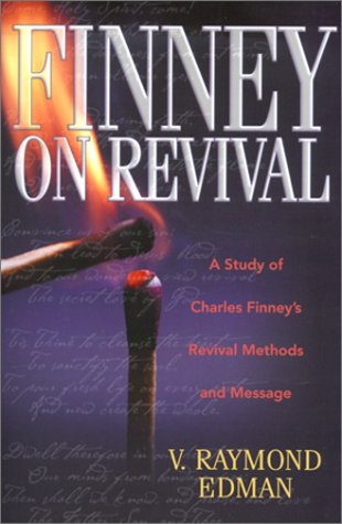 9780764224126: Finney on Revival: A Study of Charles Finney's Revival Methods and Message