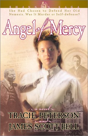 9780764224201: Angel of Mercy (Shannon Saga, Book 3)