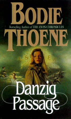 9780764224317: Danzig Passage (Zion Covenant) (Book 5)
