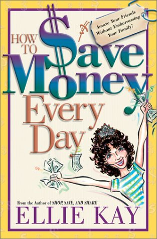9780764224461: How to Save Money Every Day