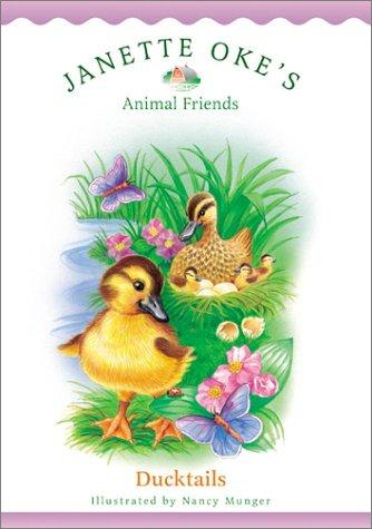 9780764224508: Ducktails (Janette Oke's Animal Friends)