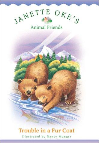 9780764224560: Trouble in a Fur Coat (Janette Oke's Animal Friends)