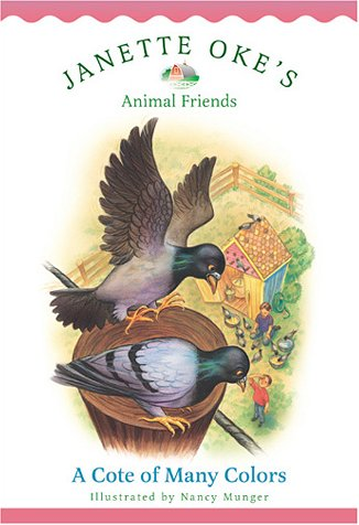 9780764224591: A Cote of Many Colors (Janette Oke's Animal Friends)