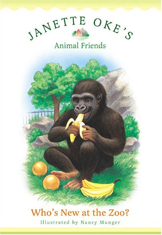 9780764224607: Who's New at the Zoo? (Janette Oke's Animal Friends)